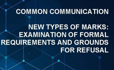 Common Communication CP11 New Types of Marks: Examination of Formal Requirements and Grounds for Refusal photo